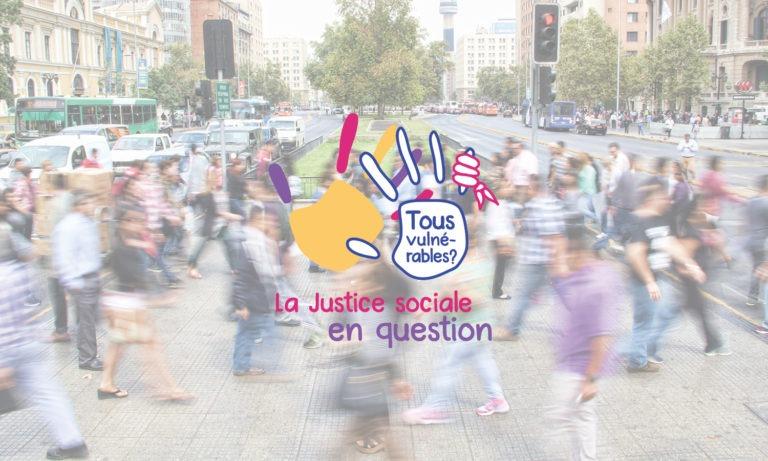 Campagne 2021-2022 / Tous vulnérables ? La justice sociale en question