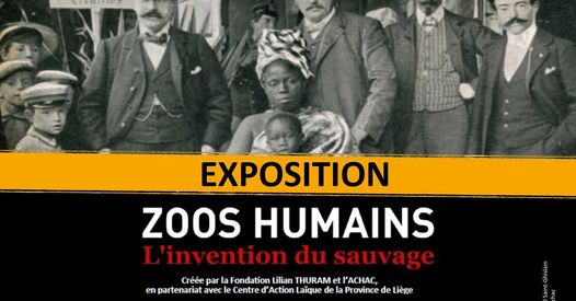 Quinzaine décoloniale / Expo-animation Zoos humains. L'invention du sauvage